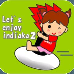 Let's enjoy indiaca 2